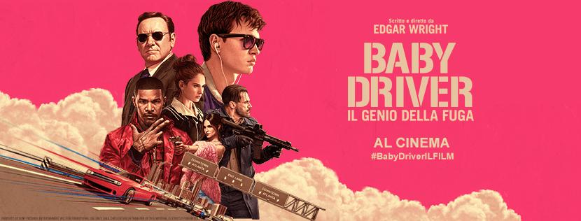 AL CINEMA BABY DRIVER – IL GENIO DELLA FUGA