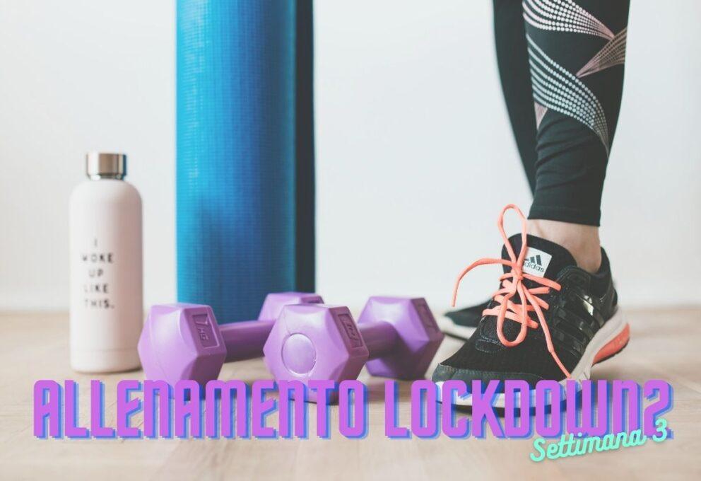 ALLENAMENTO IN LOCKDOWN 2 – 11° WORKOUT