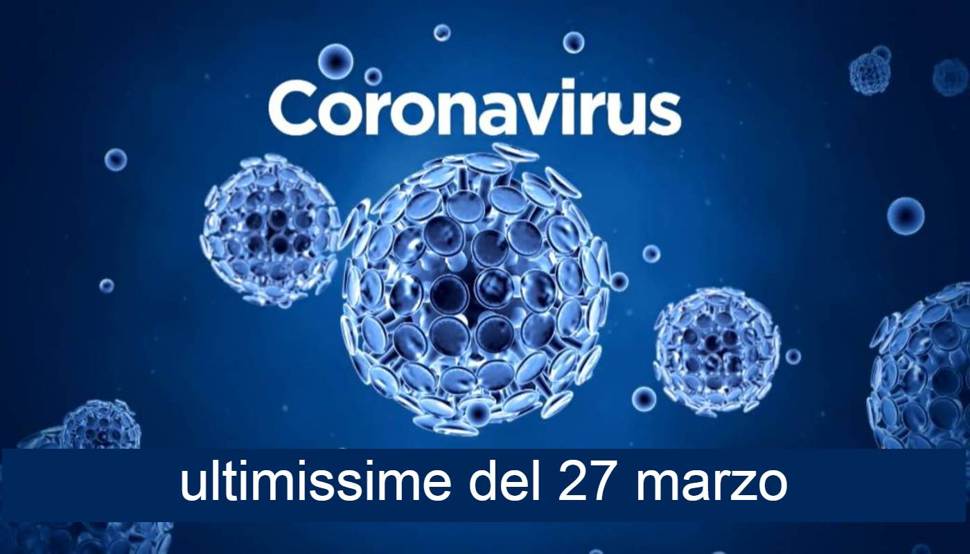 coronavirus dati 27 marzo