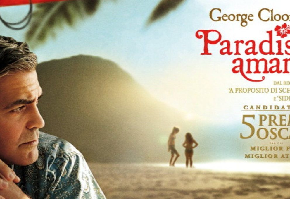 PARADISO AMARO: IL FILM CON GEORGE CLOONEY